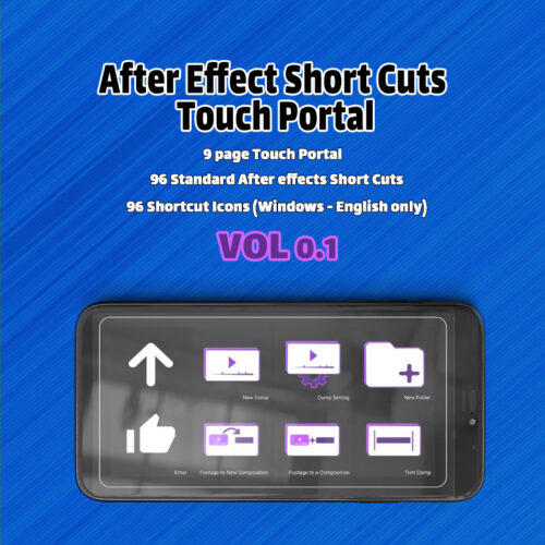 After Effect Short Cuts -Touch Portal
